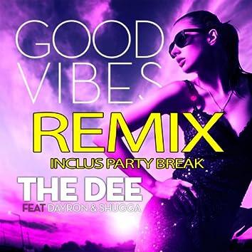 Good Vibes (feat. Dayron & Shugga) [Remixes]
