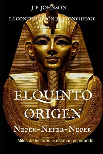El Quinto Origen: Nefer-nefer-nefer (El Quinto Origen (Saga de 5 libros))