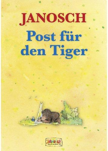 Post für den Tiger (Die Panama - Reihe von Janosch 2)