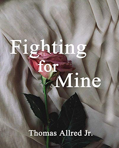Fighting for Mine