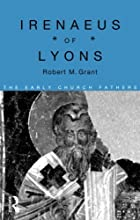 Irenaeus of Lyons (Early Church Fathers)