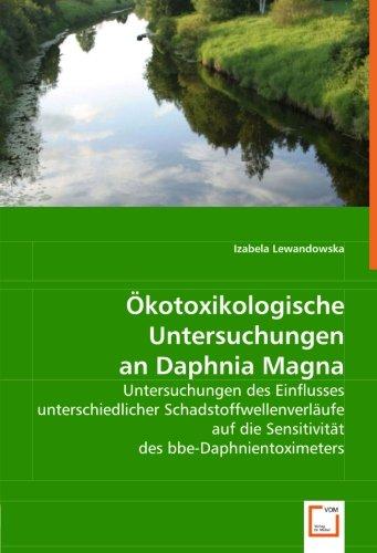 Ökotoxikologische Untersuchungen an Daphnia Magna: Untersuchungen des Einflusses unterschiedlicher Schadstoffwellenverläufe auf die Sensitivität des bbe-Daphnientoximeters