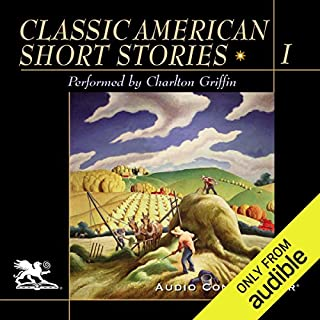 Classic American Short Stories, Volume 1                   By:                                                                                                                                 William Faulkner,                                                                                        Thomas Wolfe,                                                                                        Edith Wharton,                   and others                          Narrated by:                                                                                                                                 Charlton Griffin                      Length: 4 hrs and 28 mins     164 ratings     Overall 3.7