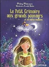 Le Petit Grimoire aux grands pouvoirs et ses cartes magiques de Malory Malmasson