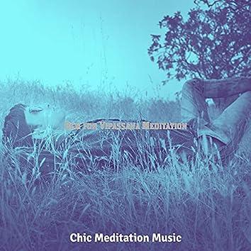 Bgm for Vipassana Meditation