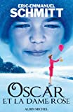 Oscar et la dame Rose - Editions Albin Michel - 04/11/2009