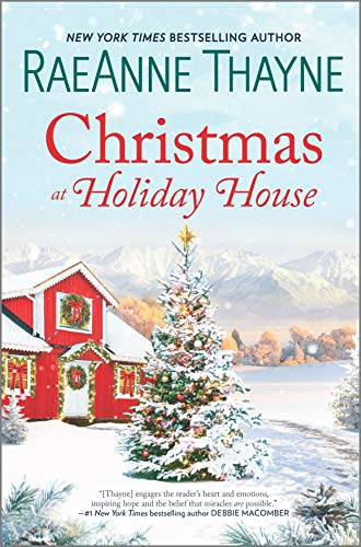 Compare Textbook Prices for Christmas at Holiday House: A Novel Original Edition ISBN 9781335448965 by Thayne, RaeAnne