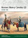 Roman Heavy Cavalry (2): AD 500–1450 (Elite)