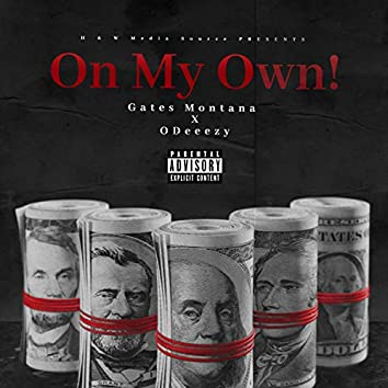 On My Own (feat. Odeeezy)