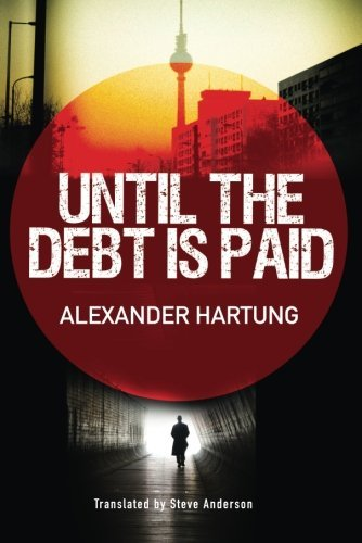 Until the Debt Is Paid (Jan Tommen Investigation Book 1) (English Edition)