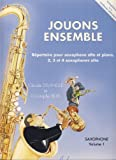 DELANGLE y BOIS - Jouons Ensemble 1º para Grupo de Saxofones Altos