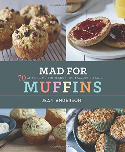 Mad for Muffins by Jean Anderson (10-Oct-2014) Hardcover