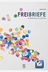Freibriefe: 66 Reflexionen für Geführte Taschenbuch