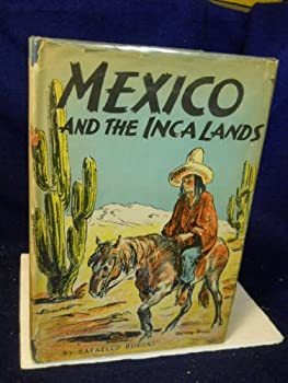 Hardcover Mexico and the Inca Lands Book