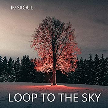 Loop to the sky