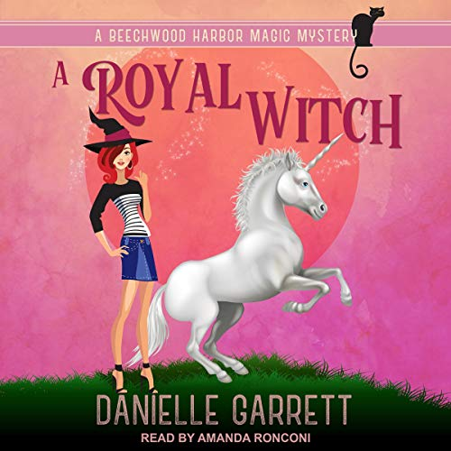 A Royal Witch Audiobook By Danielle Garrett cover art