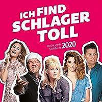 Ich find Schlager toll - Fruehjahr/Sommer 2020
