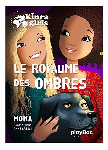 Kinra girls - Le royaume des ombres - Tome 8