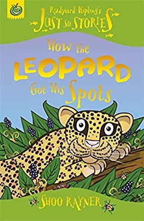 [How the Leopard Got His Spots] (By: Rudyard Kipling) [published: July, 2008]