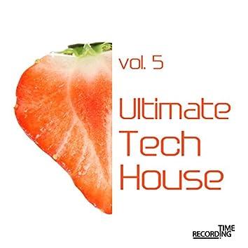 Ultimate Tech House Vol. 5