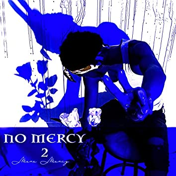 #NoMercy2 (G'luxe)