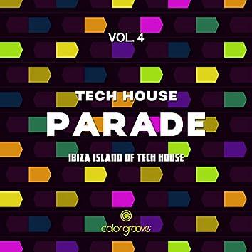 Tech House Parade, Vol. 4 (Ibiza Island Of Tech House)
