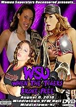 WSU - Women Superstars Uncensored Wrestling - When The Tigers Broke Free DVD-R