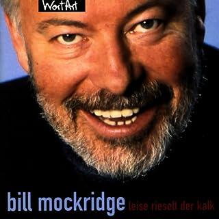 Bill Mockridge: Leise rieselt der Kalk Titelbild