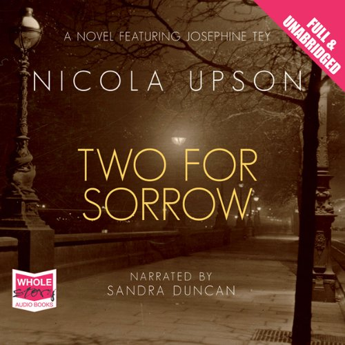 Two for Sorrow: Josephine Tey Series, Book 3 audiobook cover art