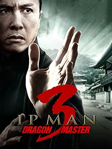 Ip Man 3 (Dragon Master)
