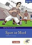 A1-A2 - Sport ist Mord: Krimi-Lektüre als E-Book (Lextra - Deutsch als Fremdsprache - DaF-Lernkrimis: SIRIUS ermittelt) (German Edition)
