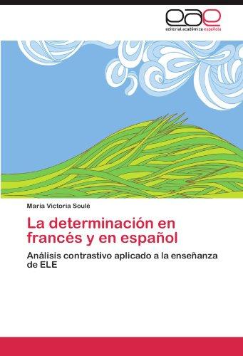 La Determinacion En Frances y En Espanol