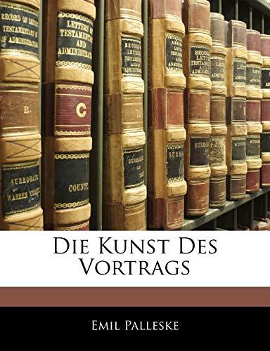 Palleske, E: Kunst des Vortrags, Zweite Auflage