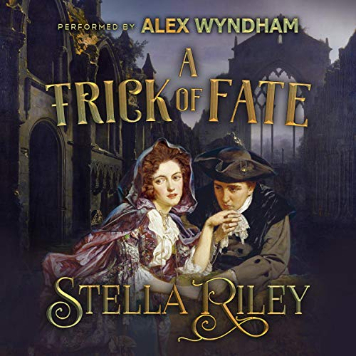 A Trick of Fate Audiobook By Stella Riley cover art