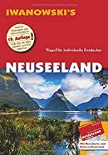 Neuseeland - Reiseführer von Iwanowski: Individualreiseführer mit Extra-Reisekarte und Karten-Download Reisehandbuch