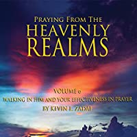 Praying from the Heavenly Realms 6: Walking in Him