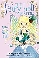 The Fairy Bell Sisters #1: Sylva and the Fairy Ball (Fairy Bell Sisters, 1)