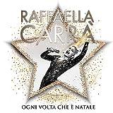 Ogni Volta Che E' Natale - 2cd Deluxe Edition [2 CD]...