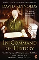 In Command Of History: Churchill Fighting And Writing Second World War
