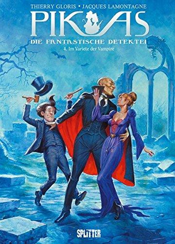 Pik As. Band 4: Im Varieté der Vampire