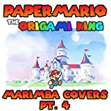 Paper Mario: The Origami King Marimba Covers, Pt. 4