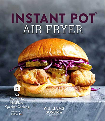 Buy Discount Instant Pot Air Fryer Cookbook: | Williams Sonoma | Vortex | Air Fryer Lid | Healthy Fo...