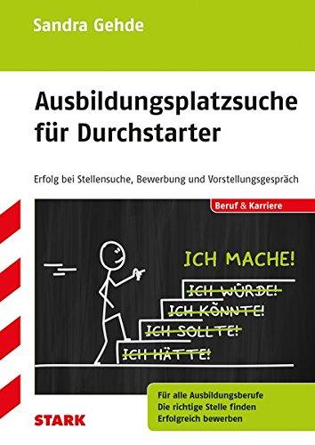 """Sandra Gehde: """"Ausbildungsplatzsuche für Durchstarter"""""""