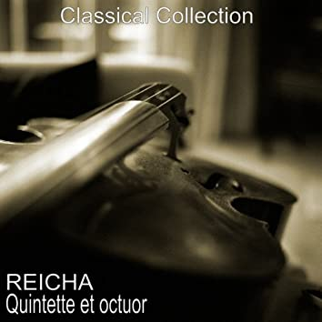 Reicha : Quintette & Octuor
