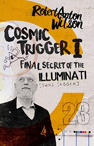 Cosmic Trigger I: Final Secret of the Illuminati (English Edition)