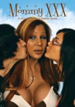 Mommy XXX: The Complete Series