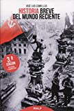 Historia Breve del Mundo Reciente (Historia y Biografías)