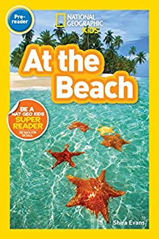 National Geographic Readers: At the Beach by [Shira Evans]