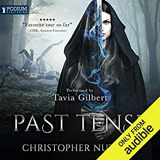 Past Tense     Schooled in Magic, Book 10              By:                                                                                                                                 Christopher G. Nuttall                               Narrated by:                                                                                                                                 Tavia Gilbert                      Length: 13 hrs and 11 mins     700 ratings     Overall 4.8