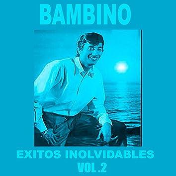 Bambino - Éxitos Inolvidables, Vol. 2